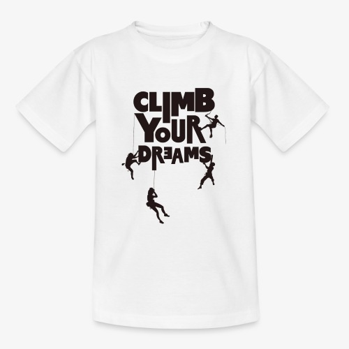 Scale your dreams - Teenage T-Shirt