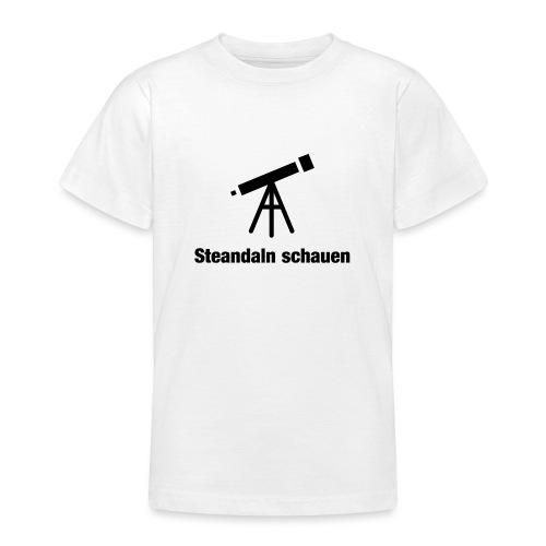 Zsamm Steandaln schauen - Teenager T-Shirt