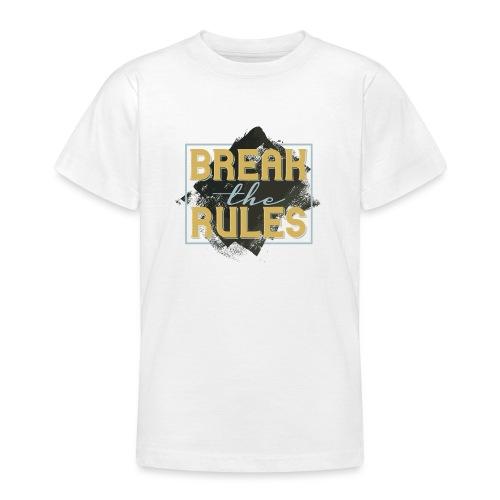 Break the Rules - Teenager T-Shirt