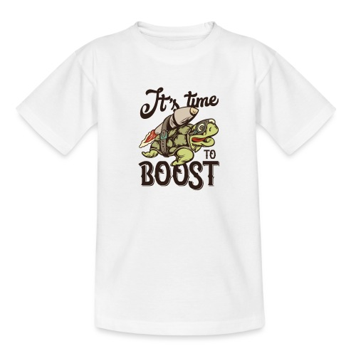 Time to boost - Teenager T-Shirt