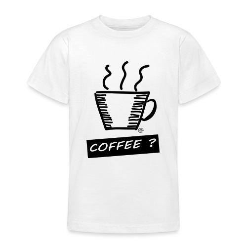 Kaffee ? - Teenager T-Shirt