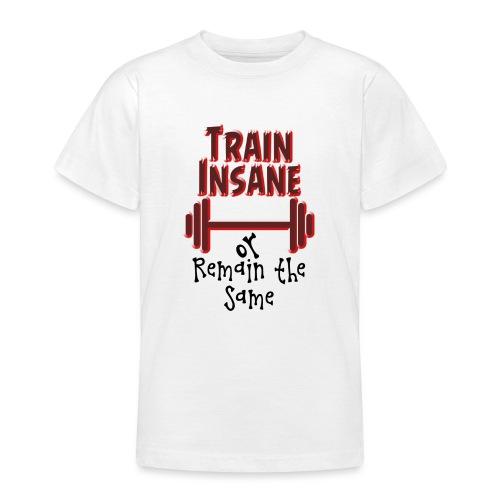 Train Insane - Nuorten t-paita