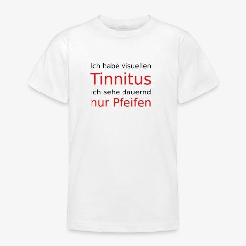 visuellen Tinnitus - Teenager T-Shirt