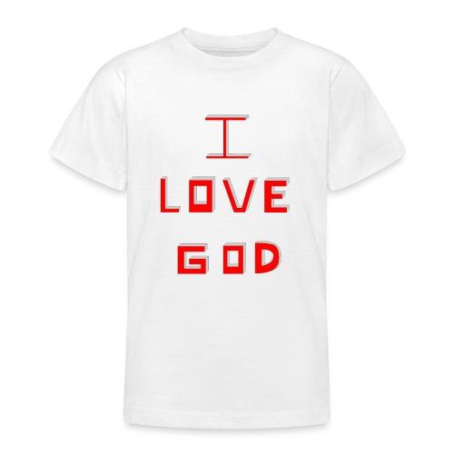 I LOVE GOD - Camiseta adolescente