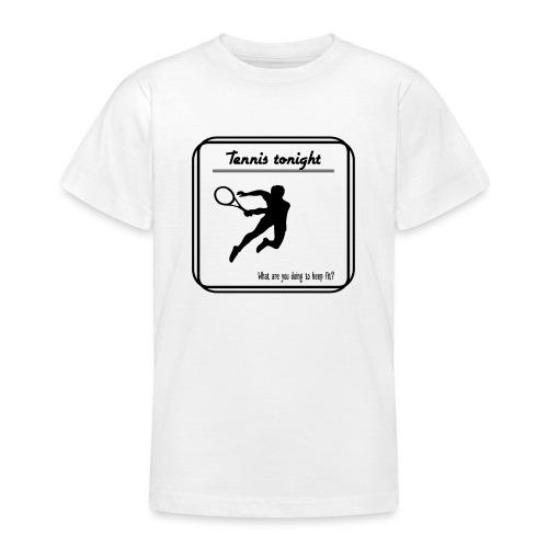 Tennis tonight - Nuorten t-paita