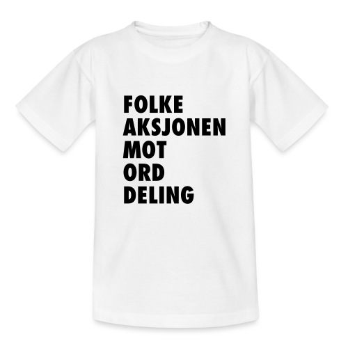 Folke aksjonen mot ord deling - T-skjorte for tenåringer