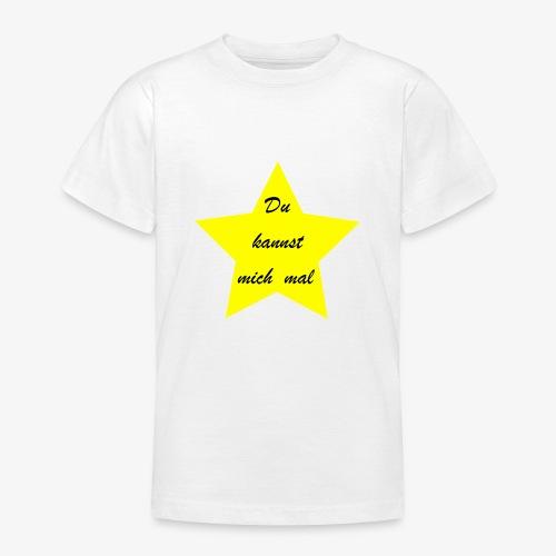 Du kannst mich mal - Teenager T-Shirt