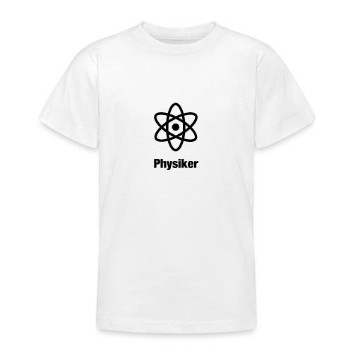 Physiker - Teenager T-Shirt