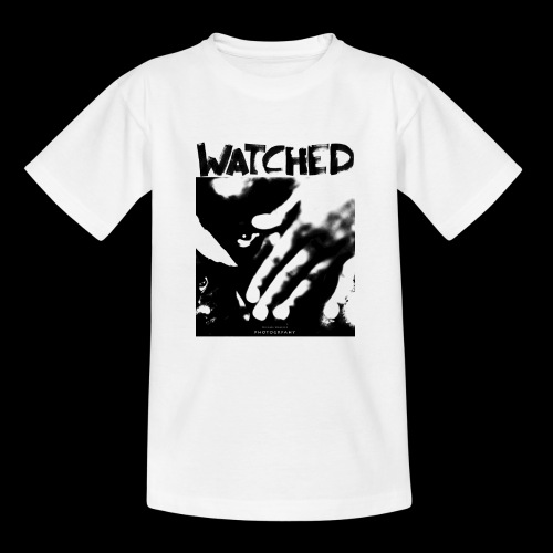 Watched - Teenager T-Shirt