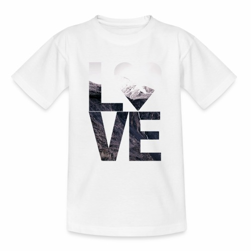 L.O.V.E - Mountains - Teenager T-Shirt