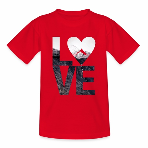 L.O.V.E - Mountains - Teenager T-Shirt