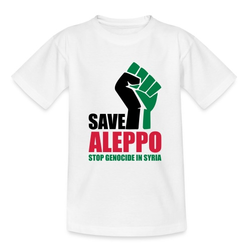 SAVE ALEPPO - Teenage T-Shirt