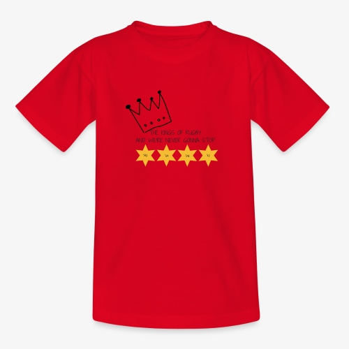 The Kings of Rugby (Kids) - Teenage T-Shirt