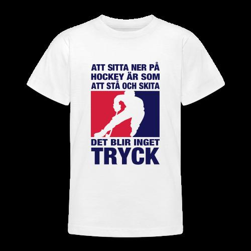T-shirt, Att sitta ner på hockey... - T-shirt tonåring