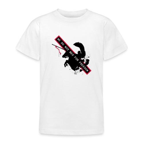 NOVEMBER 11TH WE DO NOT BEG FOR FREEDOM - Koszulka młodzieżowa