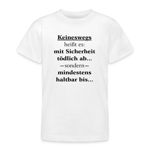 Mindestens haltbar bis - Korrektur - Teenager T-Shirt