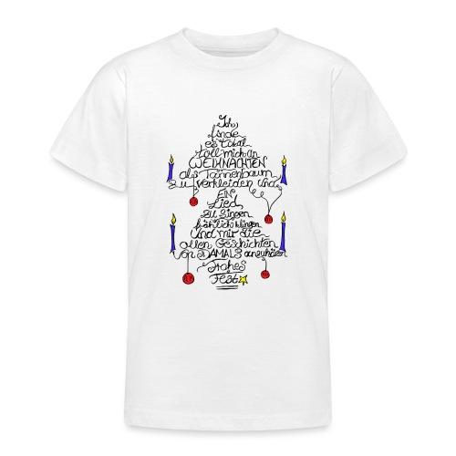 Tannenbaum Spruch - Teenager T-Shirt
