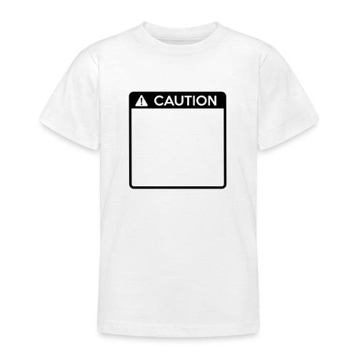 Caution Sign (1 colour) - Teenage T-Shirt