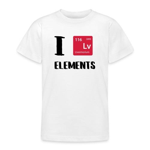 I love Elements - Teenager T-Shirt