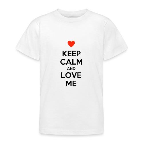 Keep calm and love me - Maglietta per ragazzi