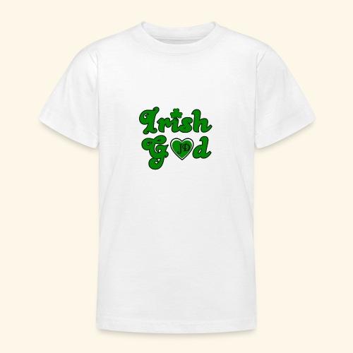 Irish God - Teenage T-Shirt