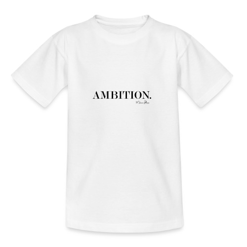 AMBITION. - T-shirt Ado