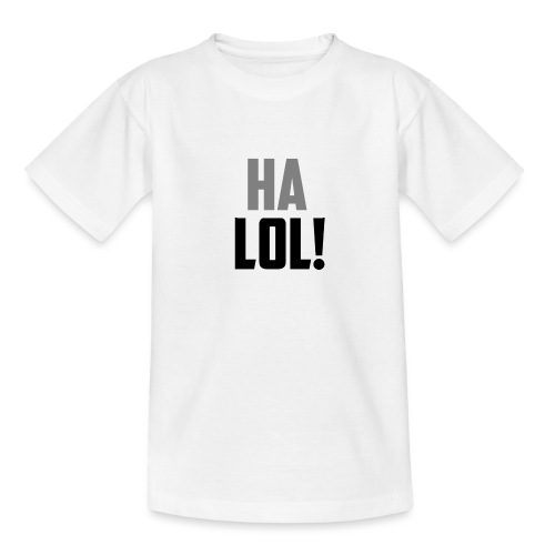 The CrimsonAura 'Ha LOL!' Stream Quote. - Teenage T-Shirt
