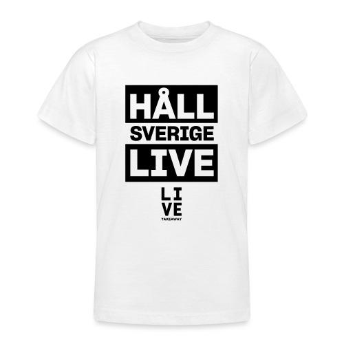 Håll Sverige Live by LIVE Takeaway - T-shirt tonåring
