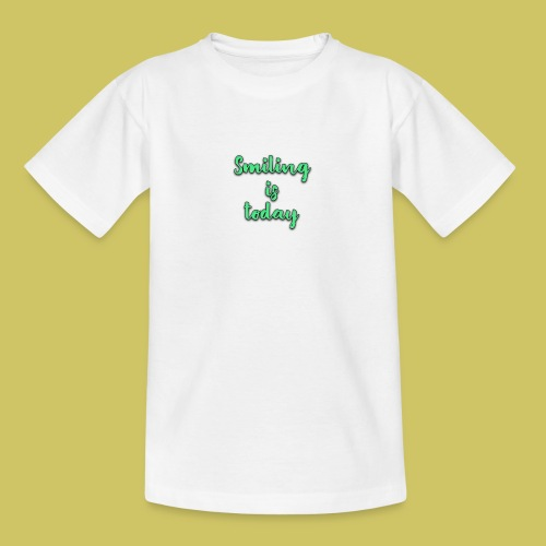 Sonrie es lo de hoy - Teenage T-Shirt
