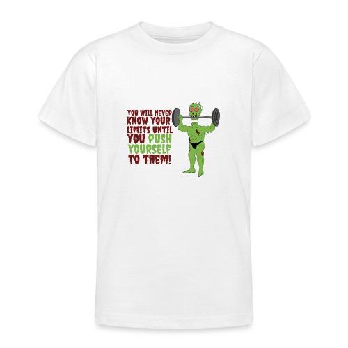Push yourself - Teenage T-Shirt