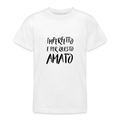 Imperfetto e per questo amato N - Maglietta per ragazzi