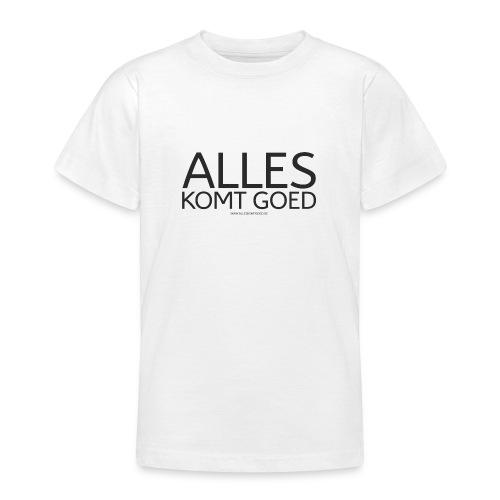 Alles komt goed - zwart - Teenager T-shirt