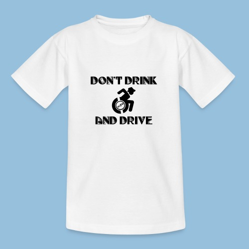 DrinkDrive3 - Teenager T-shirt