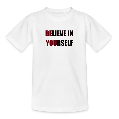 Believe in Yourself - Camiseta adolescente