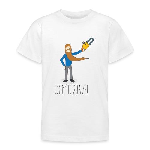 (Don't) SHAVE! - Maglietta per ragazzi