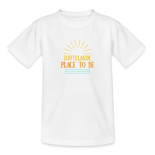 Zoutelande - Place To Be - Teenager T-Shirt