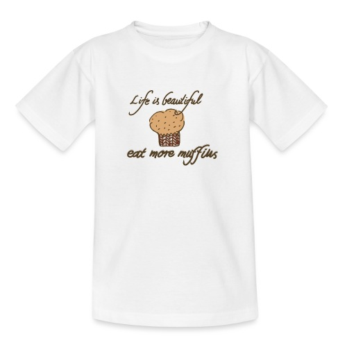 Eat more Muffins - Teenager T-Shirt