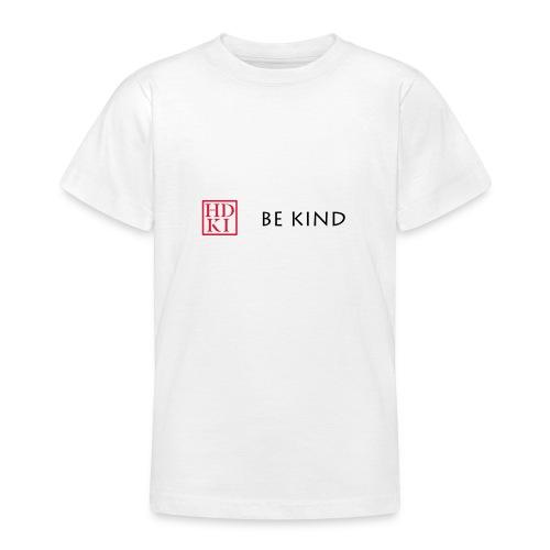 HDKI Be Kind - Teenage T-Shirt