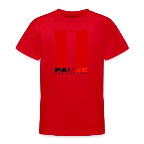 PAUSE THE FAILURE - T-shirt Ado