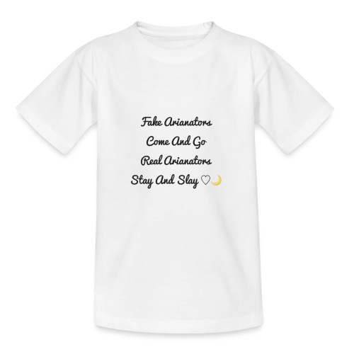 arianators stay and slay - Teenage T-Shirt