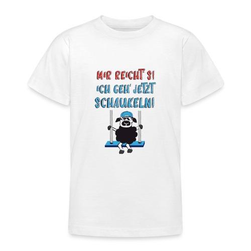 Mir reicht's - Teenager T-Shirt