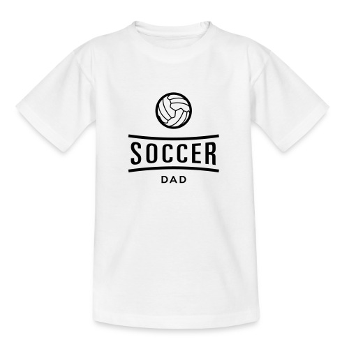 soccer dad - T-shirt Ado