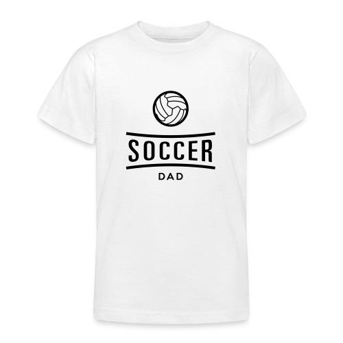 soccer dad - T-shirt Ado