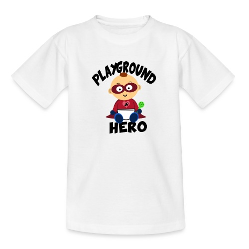 Playground Hero - Teenager T-Shirt