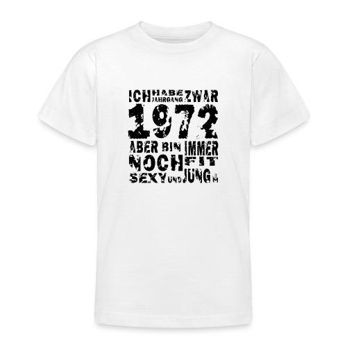 Sexy Jahrgang 1972 - Teenager T-Shirt