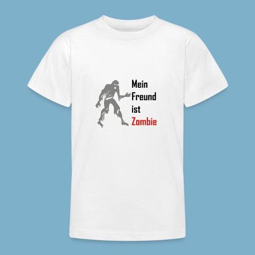 Mein Freund ist Zombie - Teenager T-Shirt