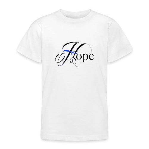 Hope startshere - Teenage T-Shirt