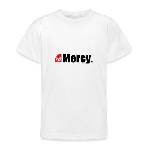 Mercy. - Teenager T-Shirt
