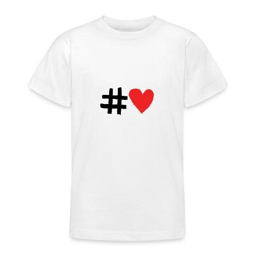 #Love - Teenager-T-shirt