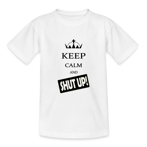 keep_calm and_shut up-01 - Maglietta per ragazzi